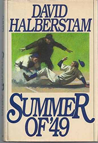 Summer of '49: Halberstam, David