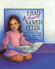 I Had A Friend Named Peter: Talking To Children About The Death Of A Friend.: Cohn, Janice.