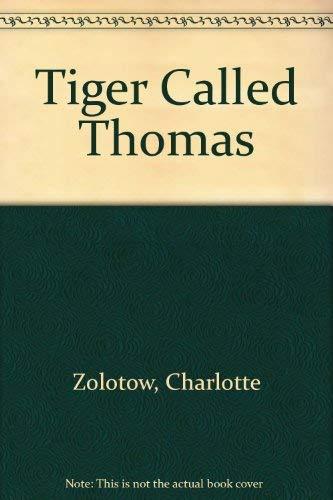 9780688066970: Tiger Called Thomas