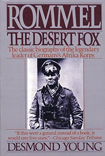 Rommel : The Desert Fox: Desmond Young