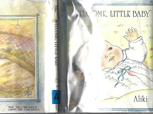 Welcome, Little Baby (0688068111) by Aliki