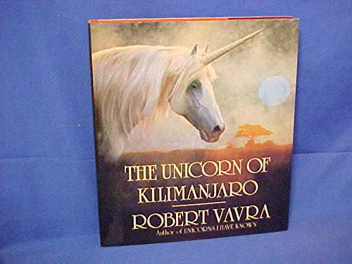 The Unicorn of Kilimanjaro: Vavra, Robert