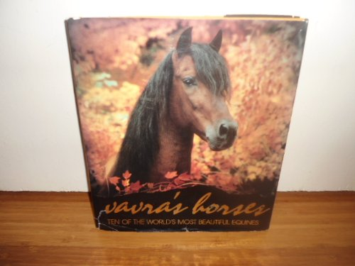 9780688068523: Vavra's Horses: Ten of the World's Most Beautiful Equines