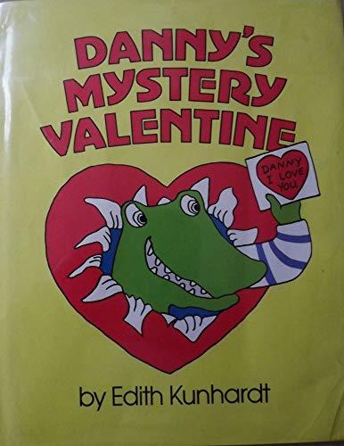 Danny's Mystery Valentine (0688068537) by Kunhardt, Edith