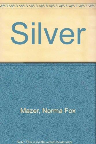 9780688068653: Silver