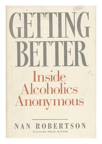 Getting Better Inside Alcoholics Anonymous