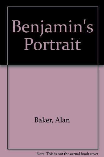 Benjamin's Portrait: Alan Baker