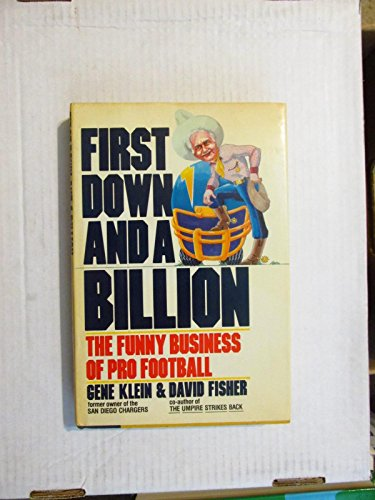 9780688068943: First Down and a Billion: The Funny Business of Pro Football