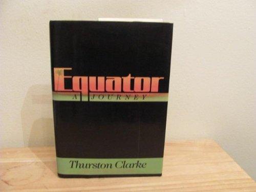 9780688069018: Equator: A Journey
