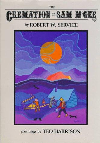 The Cremation of Sam McGee: Robert William Service