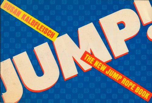 Jump: The New Jump Rope Book: Kalbfleisch, Susan