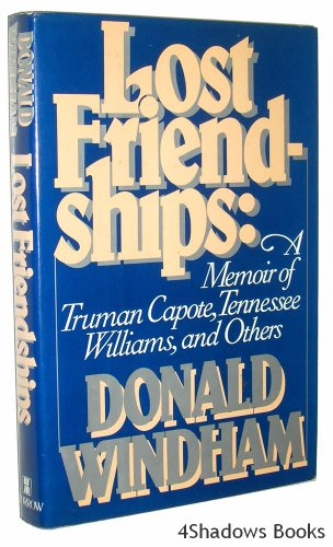 9780688069476: Lost Friendships: A Memoir of Truman Capote, Tennessee Williams, and Others
