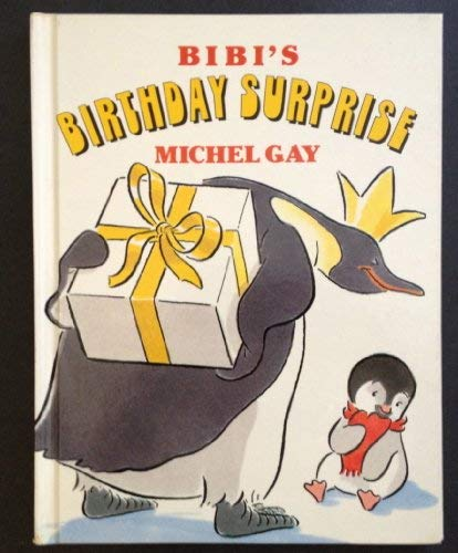 Bibi's Birthday Surprise (English and French Edition): Michel Gay