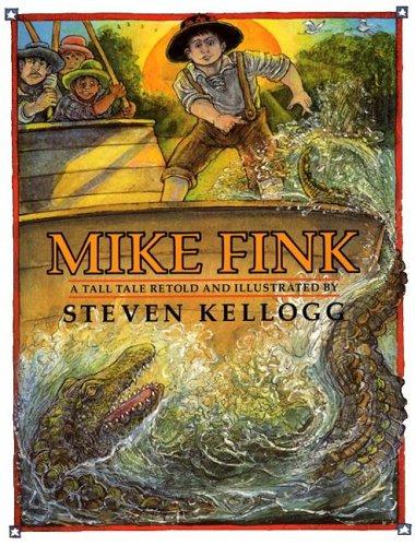 MIKE FINK (1ST PRT IN DJ): Kellogg, Steven (reteller)