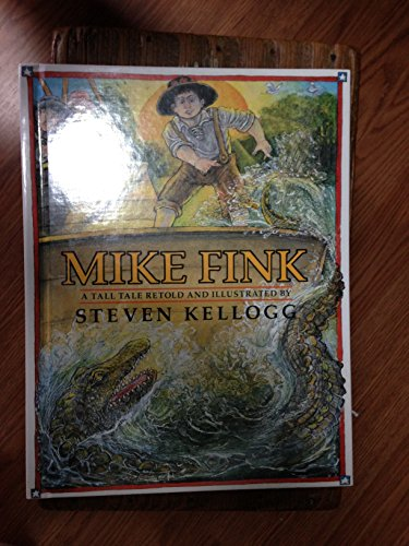 9780688070045: Mike Fink: A Tall Tale