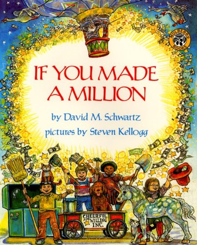 If You Made a Million: Schwartz, David M.