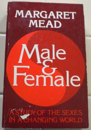 9780688070281: Male and Female: A Study of the Sexes in a Changing World