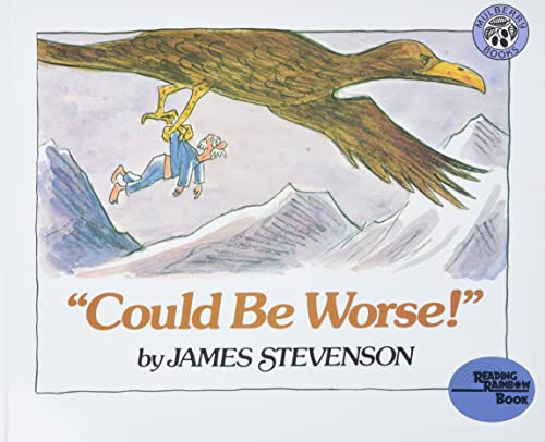 """9780688070359: """"Could Be Worse!"""" (Reading Rainbow Book)"""
