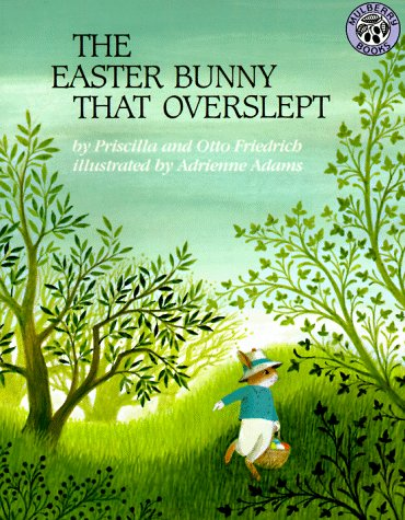 9780688070380: The Easter Bunny That Overslept