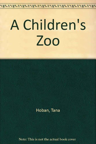 9780688070441: A Children's Zoo