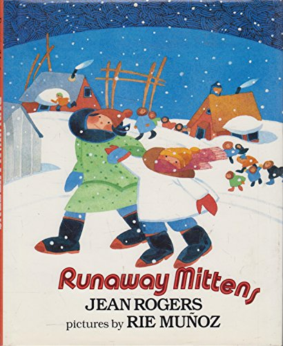 Runaway Mittens: Rogers, Jean