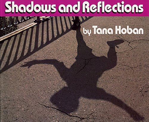 9780688070892: Shadows and Reflections