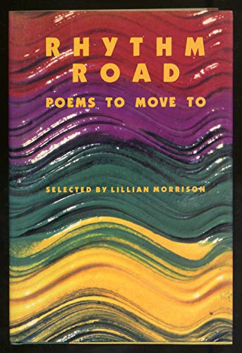 Rhythm Road: Poems to Move to: Morrison, Lillian (editor)