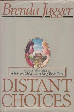 9780688071028: Distant Choices