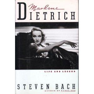 Marlene Dietrich: Life and Legend: Bach, Steven