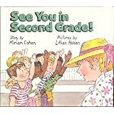 9780688071387: See You in Second Grade!