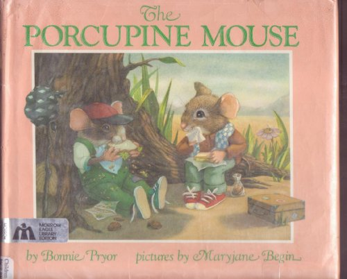 9780688071530: The Porcupine Mouse