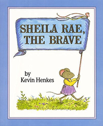 9780688071554: Sheila Rae, the Brave
