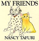 9780688071875: My Friends