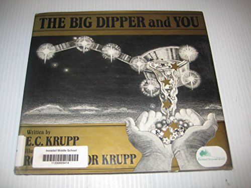 The Big Dipper and You: Krupp, E. C.