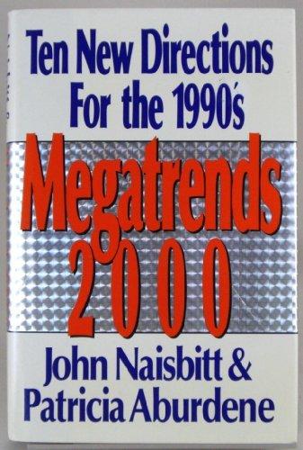 Megatrends 2000: Ten New Directions for the: John Naisbitt, Patricia