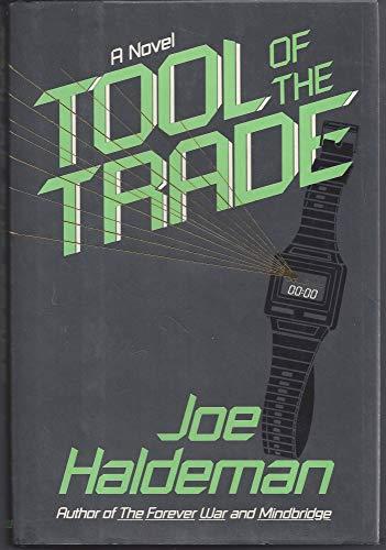 TOOL OF THE TRADE: Haldemann, Joe