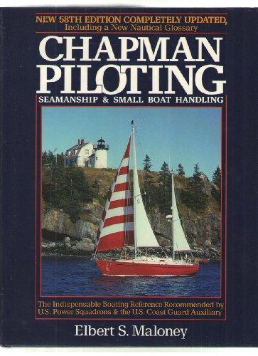 9780688072469: Chapman Piloting: Seamship & Small Boat Handling