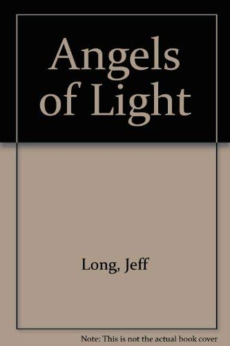 9780688072513: Angels of Light