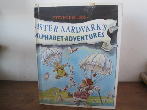 9780688072568: Aster Aardvark's Alphabet Adventures