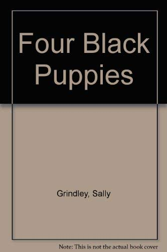 9780688072667: Four Black Puppies