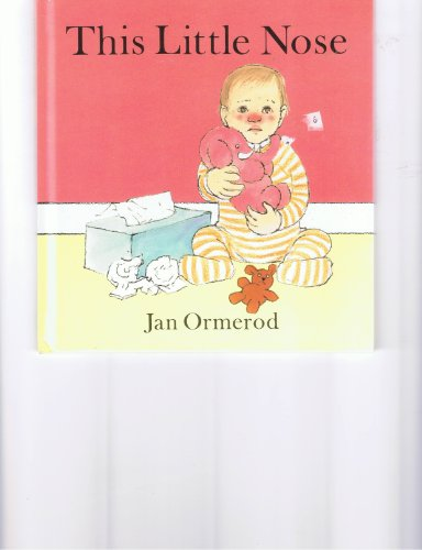This Little Nose: Jan Ormerod