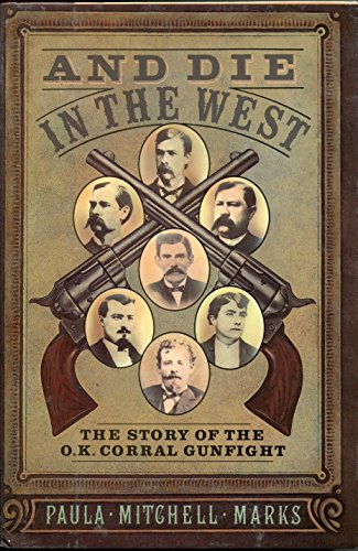 AND DIE IN THE WEST: PAULA MITCHELL MARKS