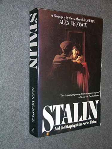 9780688072919: Stalin and the Shaping of the Soviet Union