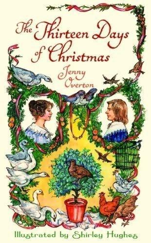 9780688073213: The Thirteen Days of Christmas