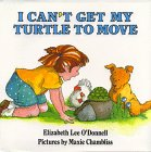 9780688073237: I Can't Get My Turtle to Move