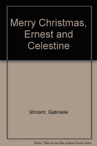 9780688073305: Merry Christmas, Ernest and Celestine