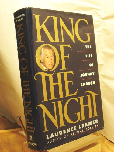 9780688074043: King of the Night: The Life of Johnny Carson