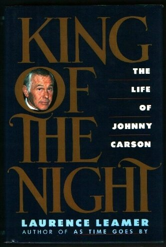 King Of The Night, The Life of Johnny Carson