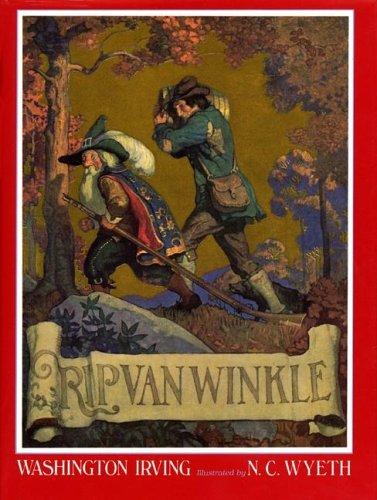 Rip Van Winkle: Irving, Washington; Illustrated