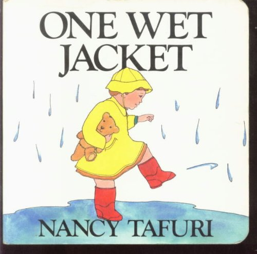 One Wet Jacket (0688074650) by Tafuri, Nancy